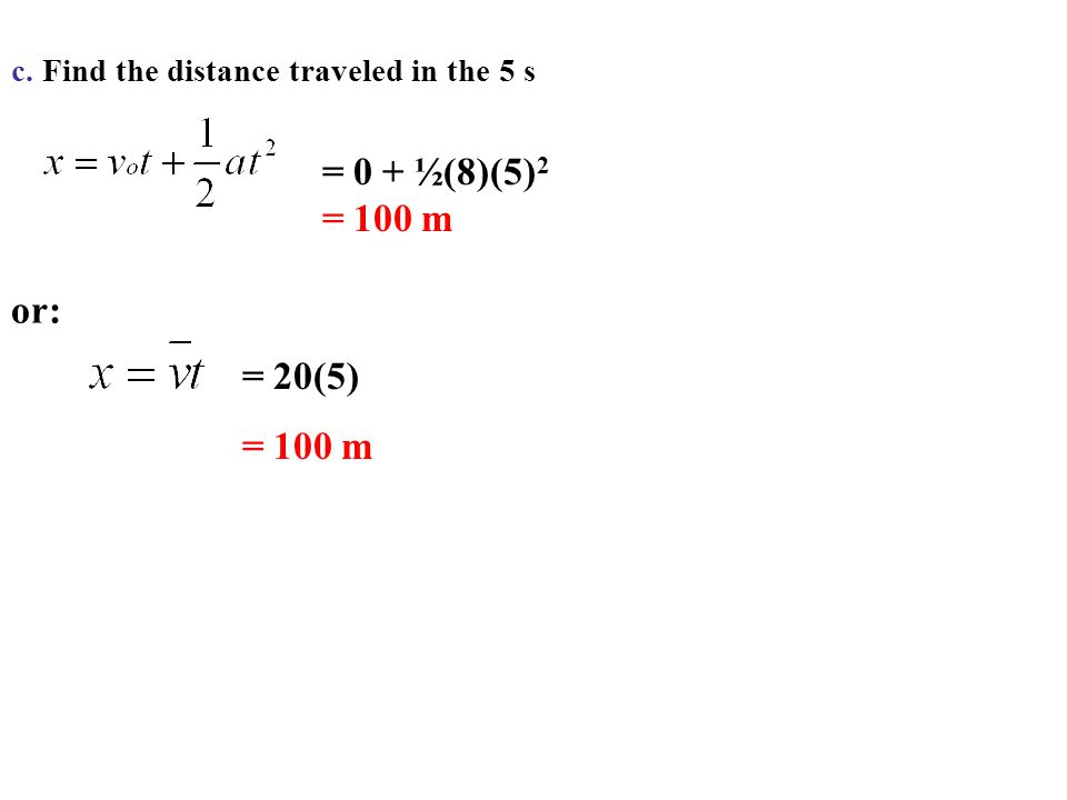 c. Find the distance traveled in the 5 s