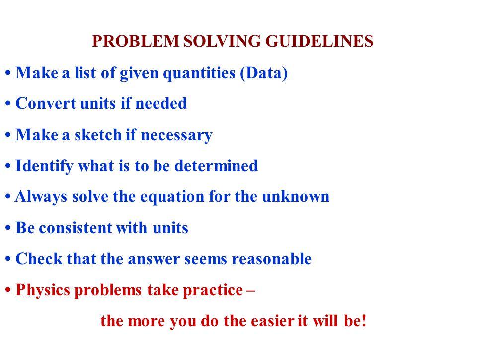 PROBLEM SOLVING GUIDELINES