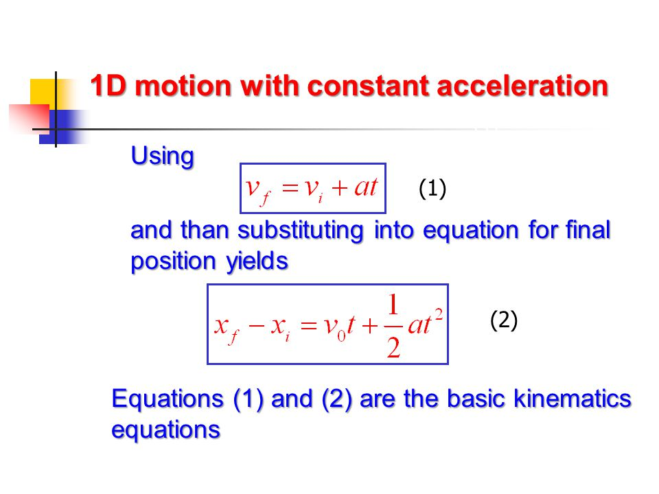 1D motion with constant acceleration