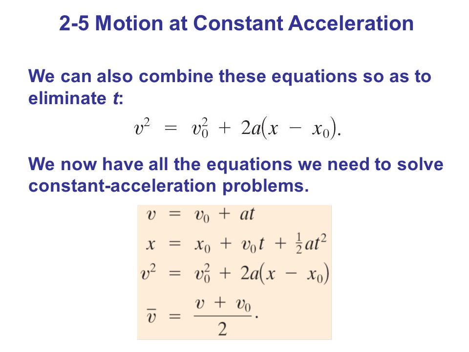 2-5 Motion at Constant Acceleration