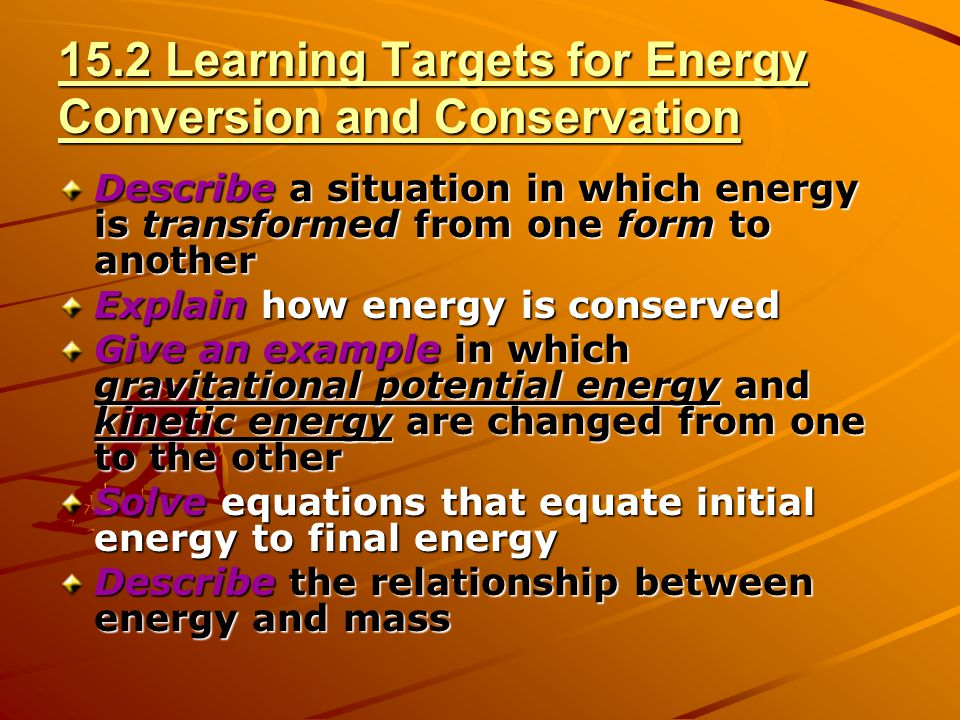 15.2 Learning Targets for Energy Conversion and Conservation