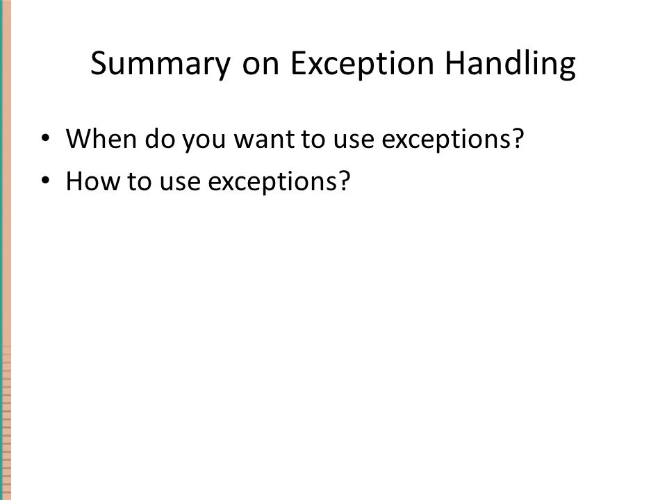 Summary on Exception Handling