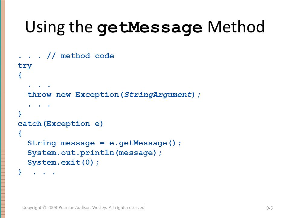 Using the getMessage Method