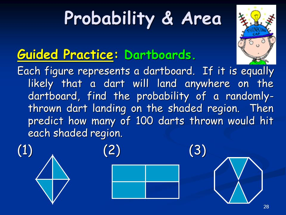 Probability & Area Guided Practice: Dartboards. (1) (2) (3)