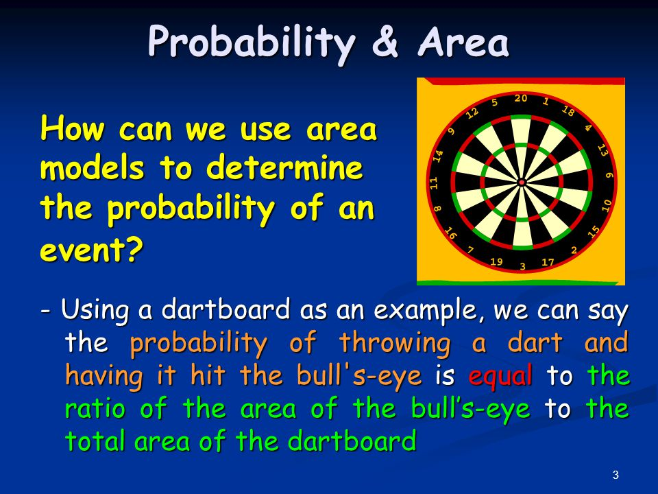 Probability & Area How can we use area models to determine