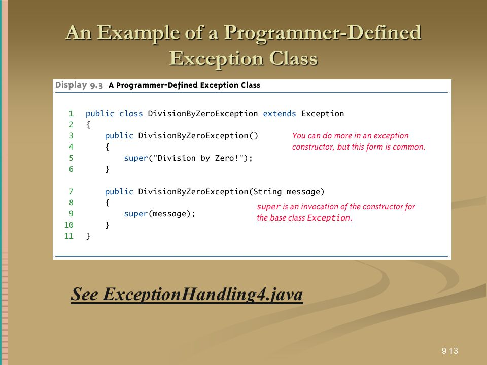 An Example of a Programmer-Defined Exception Class