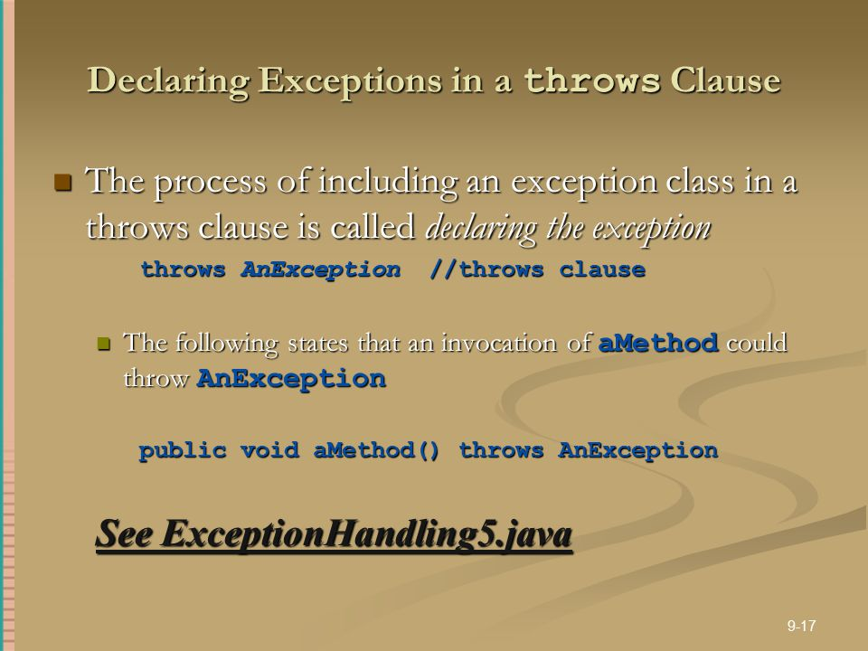 Declaring Exceptions in a throws Clause