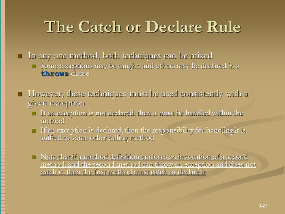 The Catch or Declare Rule