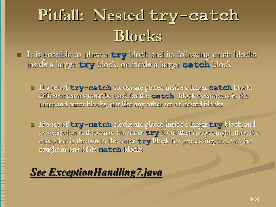 Pitfall: Nested try-catch Blocks