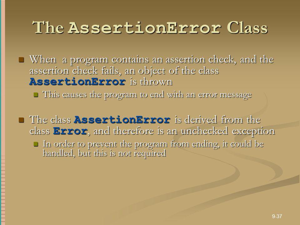 The AssertionError Class