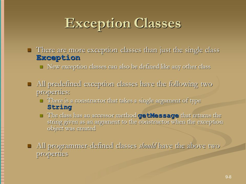 Exception Classes There are more exception classes than just the single class Exception.
