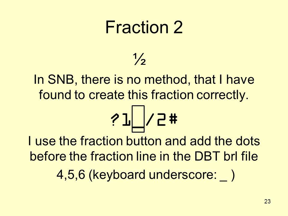 4,5,6 (keyboard underscore: _ )