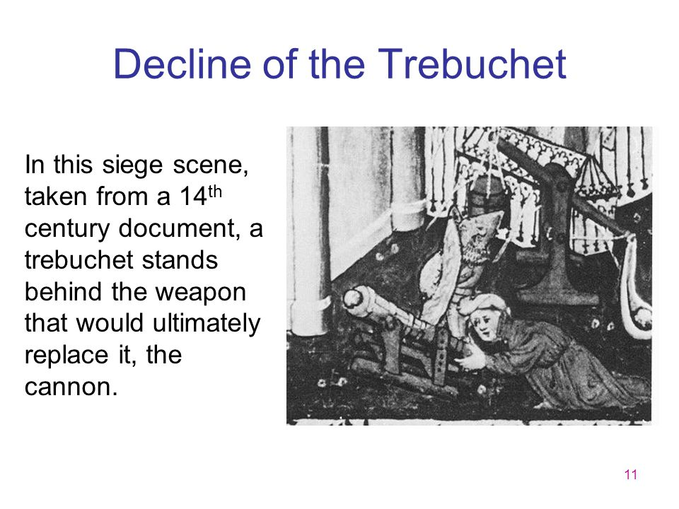 Decline of the Trebuchet