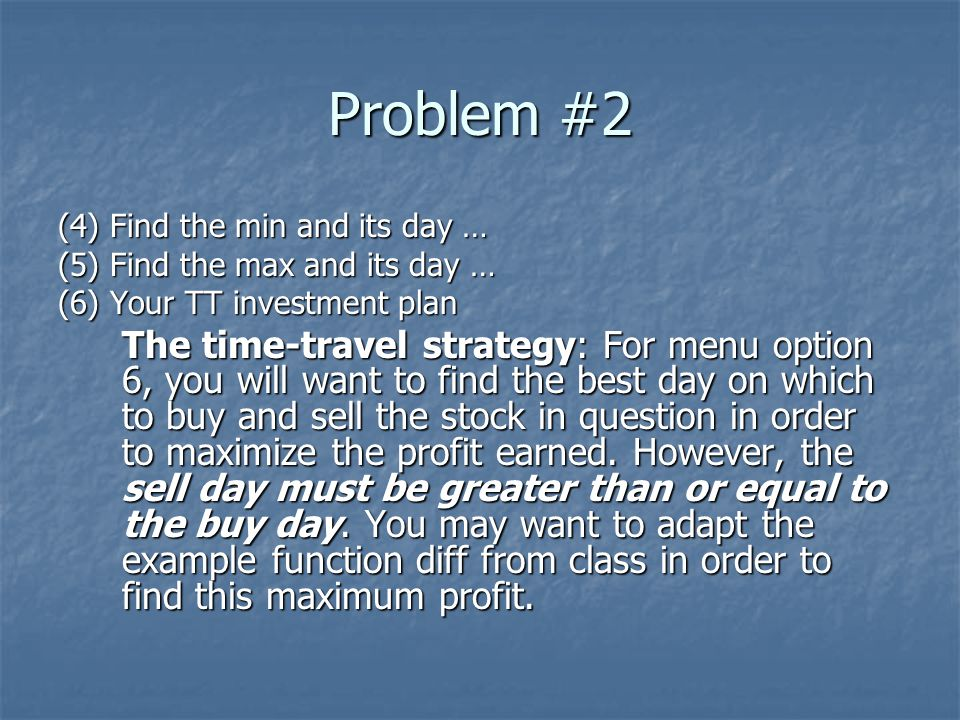Problem #2 (4) Find the min and its day …