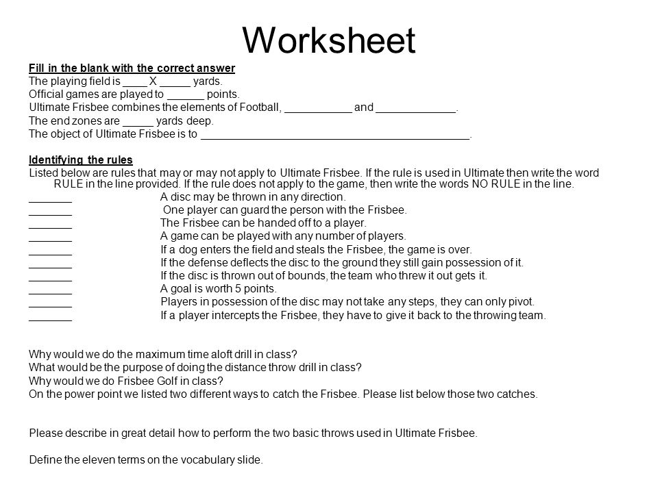 Worksheet Fill in the blank with the correct answer