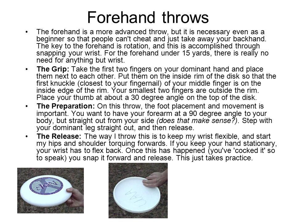 Forehand throws