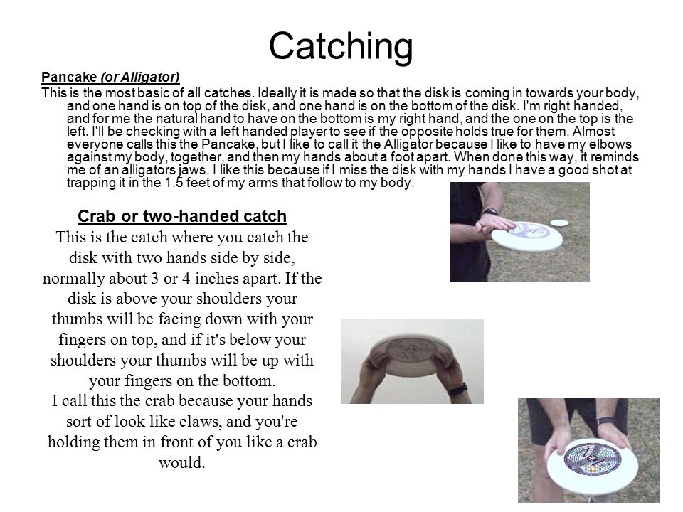 Crab or two-handed catch