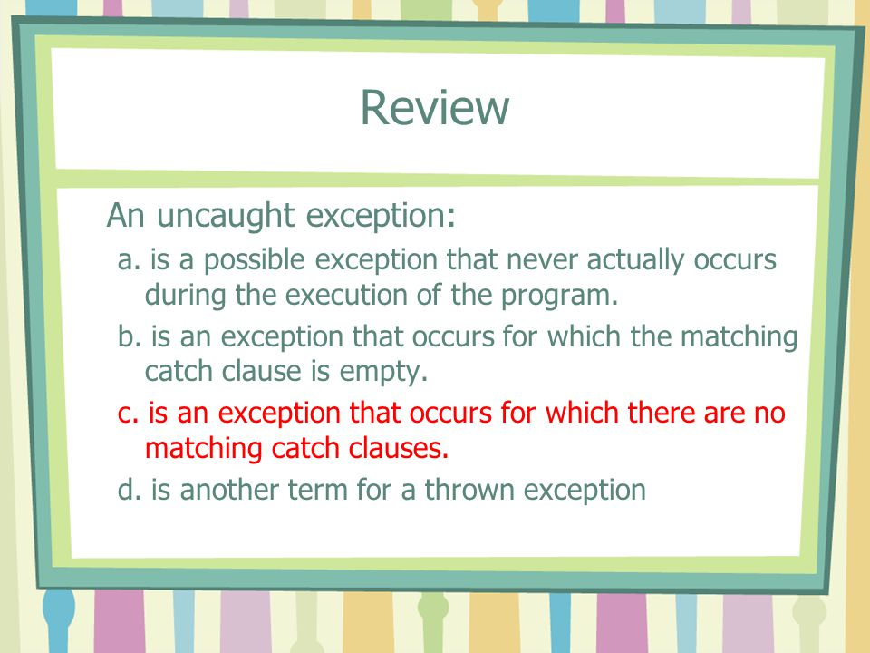 Review An uncaught exception: