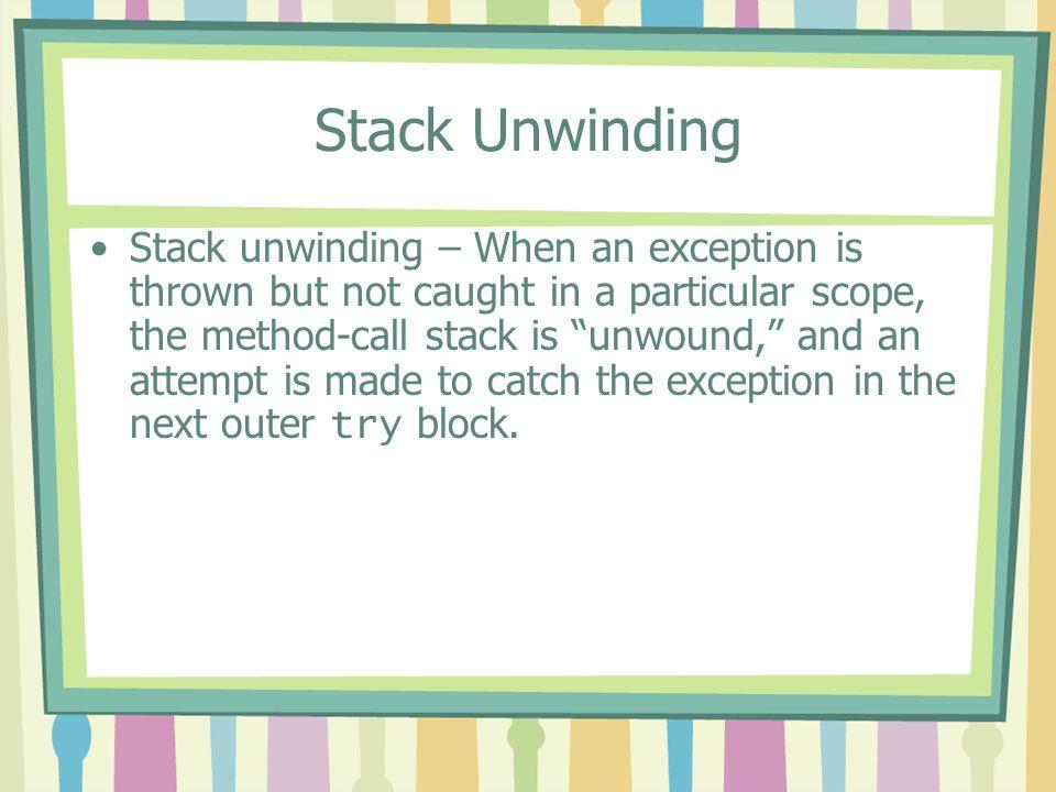 Stack Unwinding