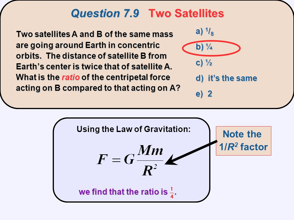 Question 7.9 Two Satellites