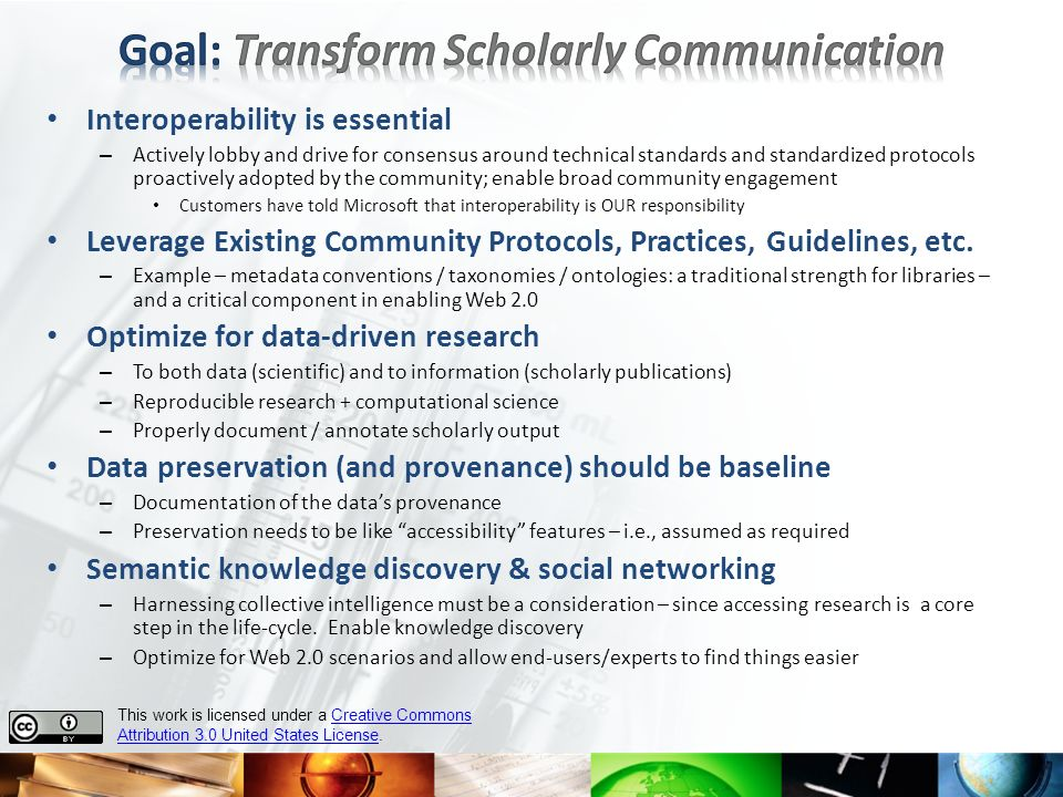 Goal: Transform Scholarly Communication