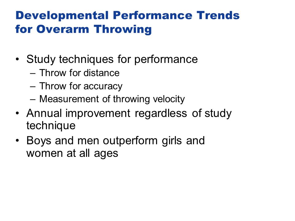 Developmental Performance Trends for Overarm Throwing