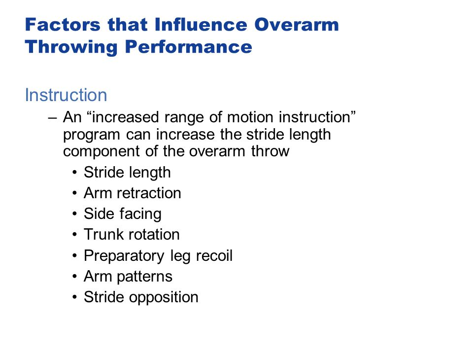 Factors that Influence Overarm Throwing Performance