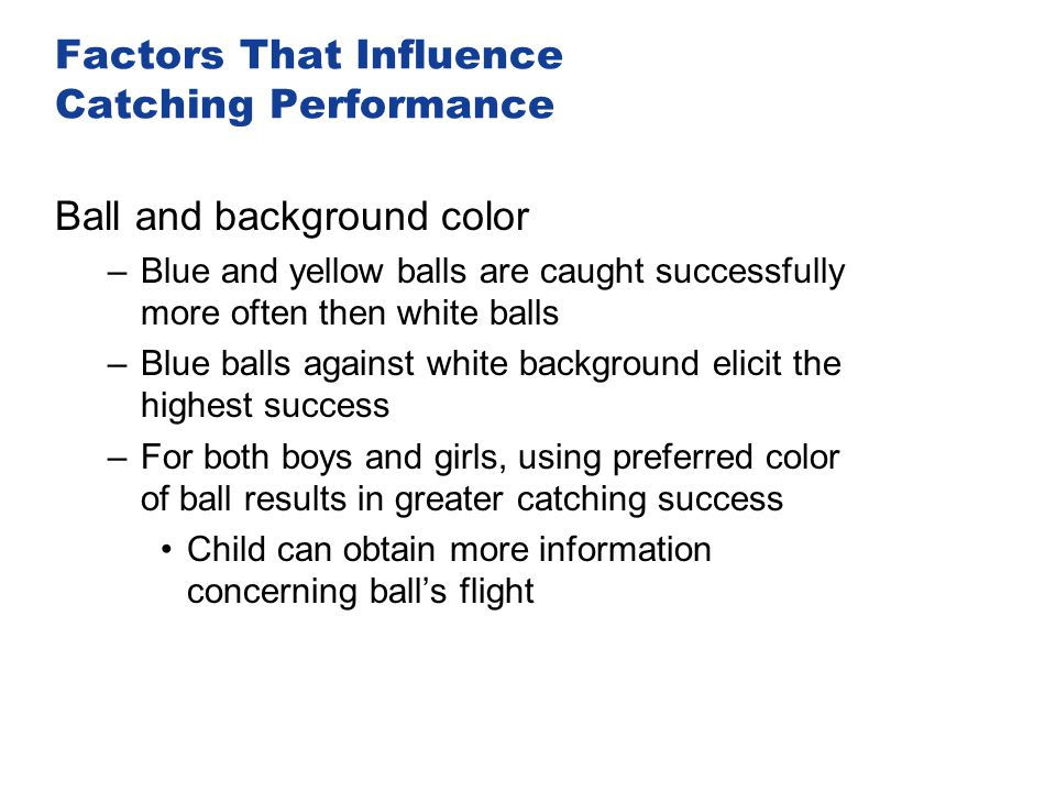 Factors That Influence Catching Performance