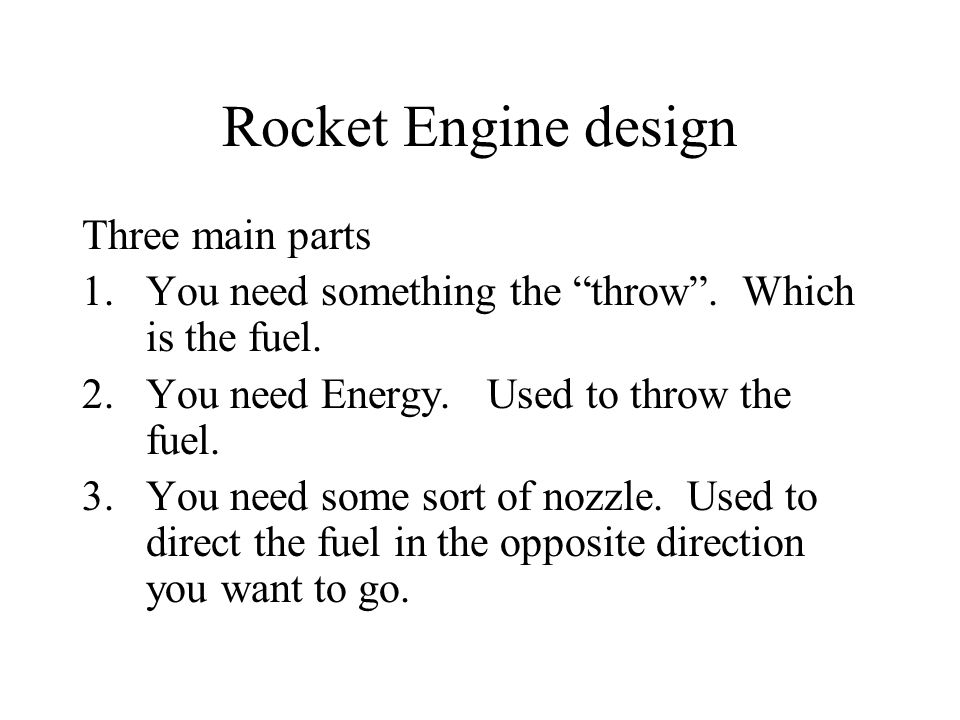 Rocket Engine design Three main parts