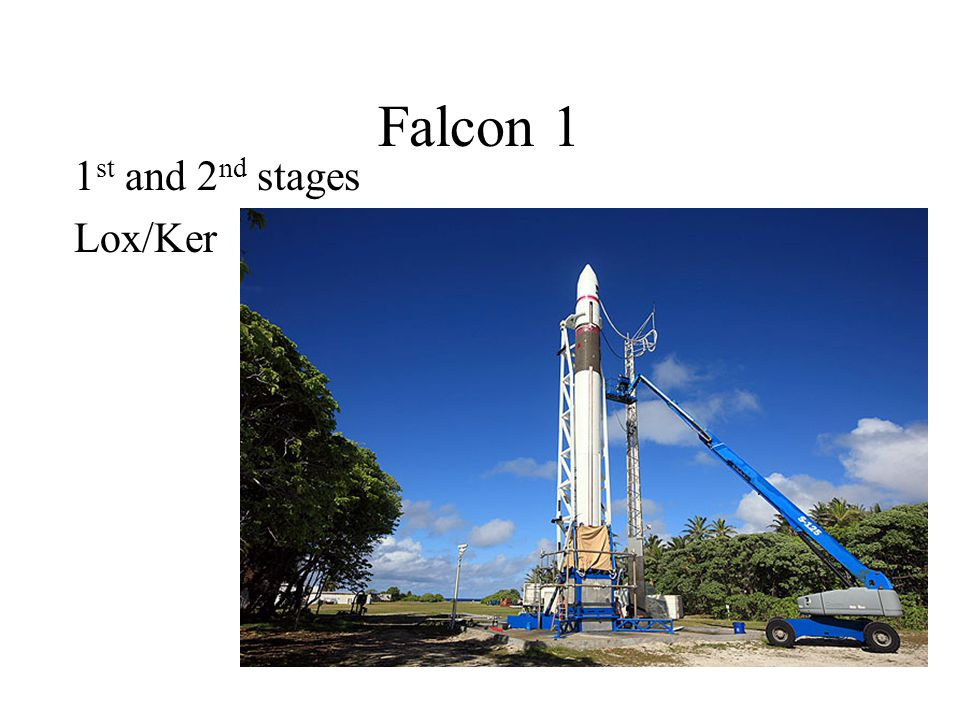 Falcon 1 1st and 2nd stages Lox/Ker