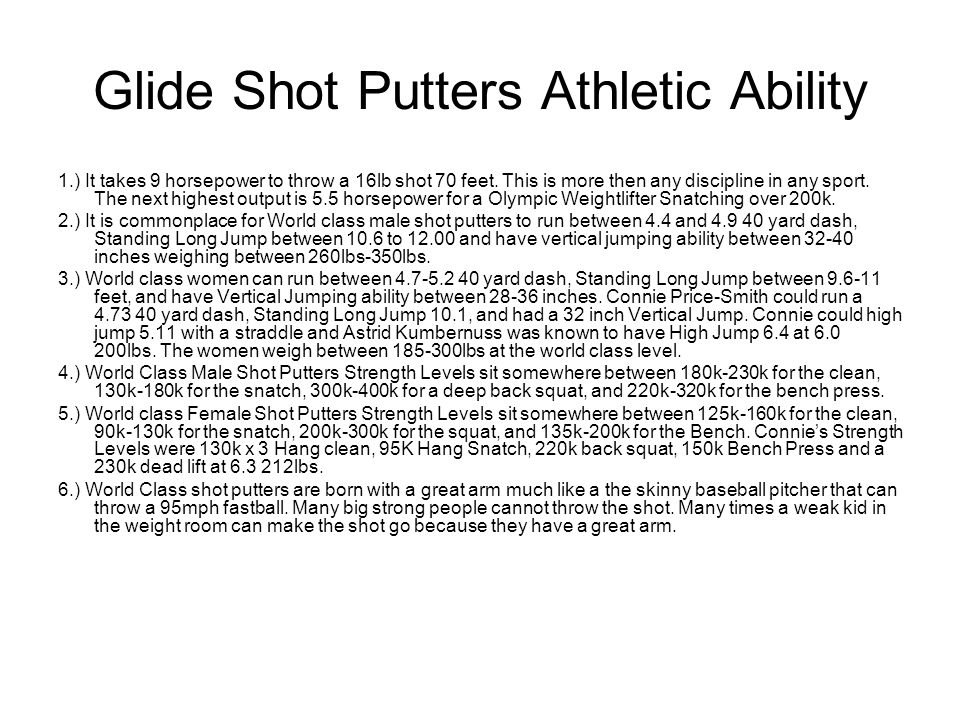 Glide Shot Putters Athletic Ability