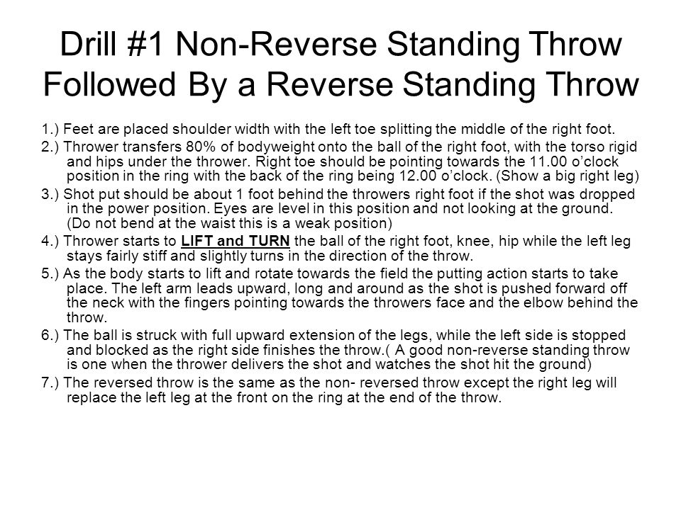 Drill #1 Non-Reverse Standing Throw Followed By a Reverse Standing Throw