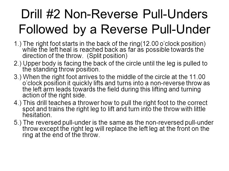 Drill #2 Non-Reverse Pull-Unders Followed by a Reverse Pull-Under