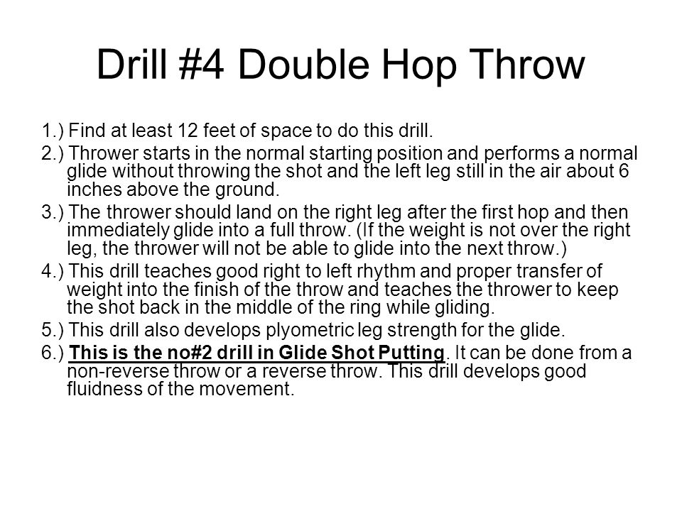 Drill #4 Double Hop Throw