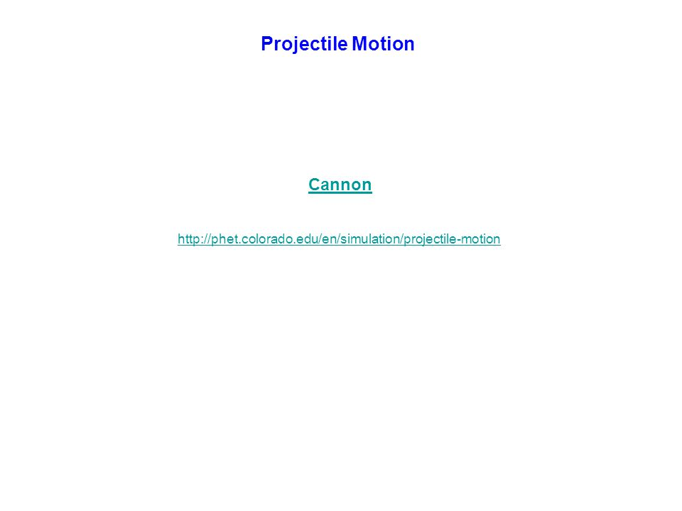 Projectile Motion Cannon
