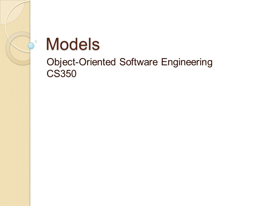 Object-Oriented Software Engineering CS350
