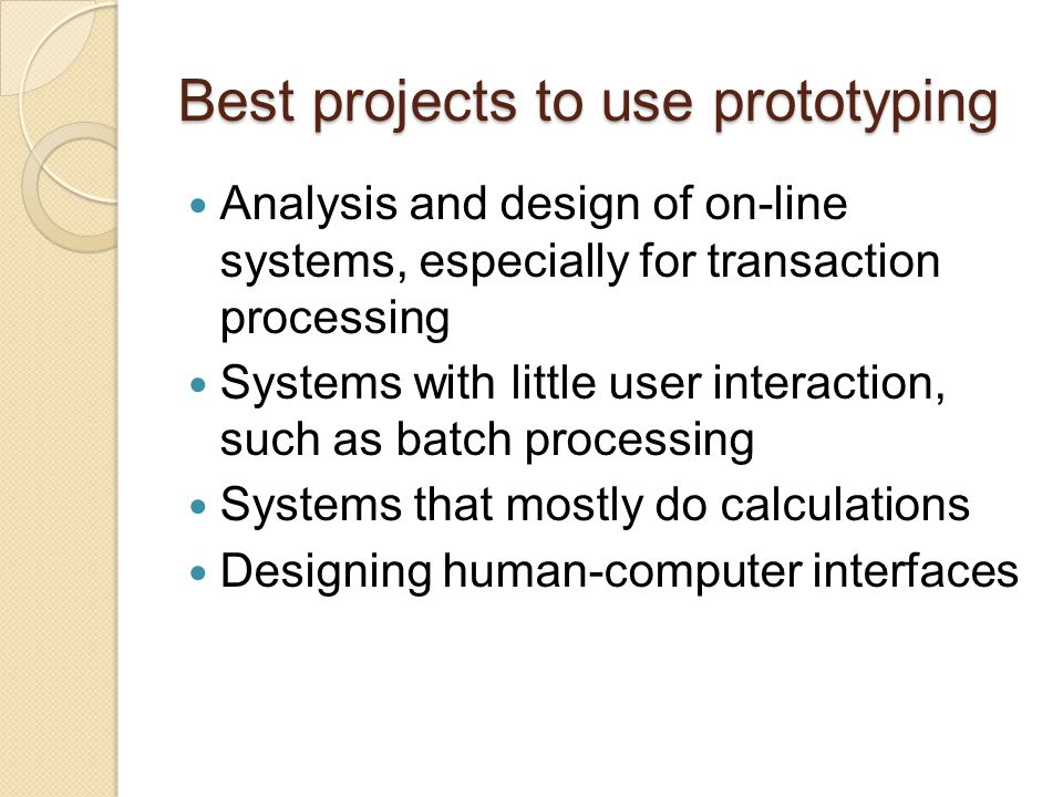 Best projects to use prototyping