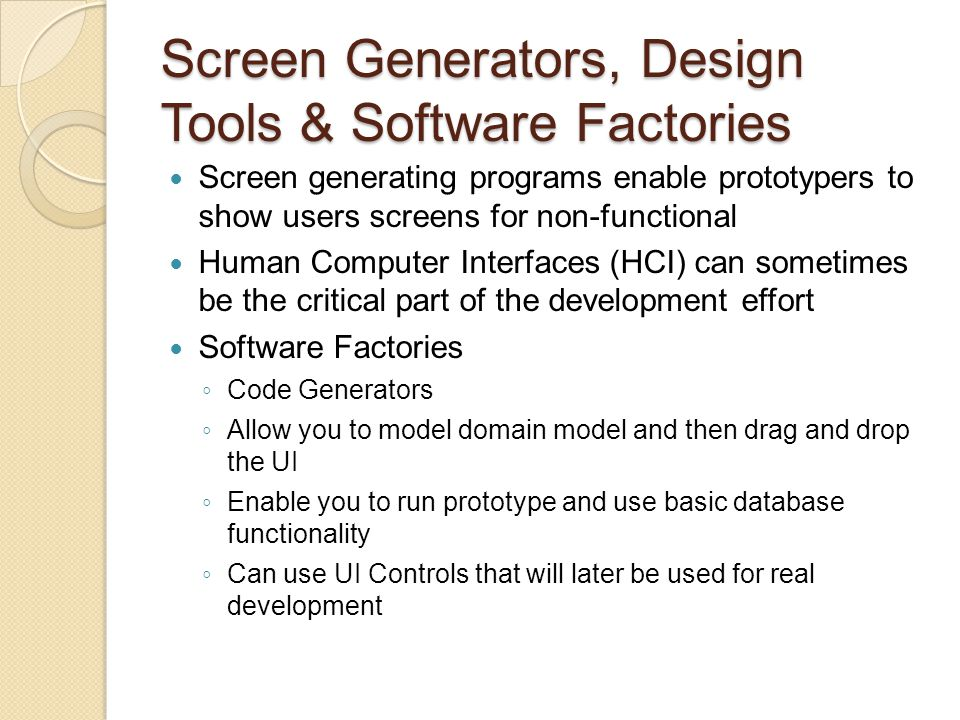 Screen Generators, Design Tools & Software Factories
