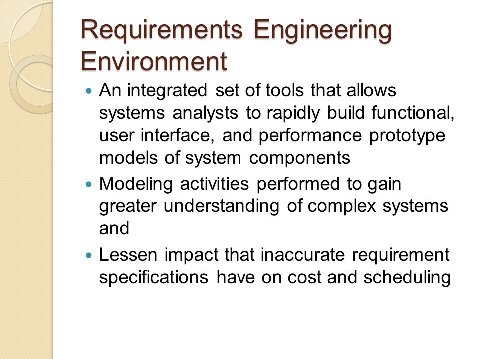 Requirements Engineering Environment