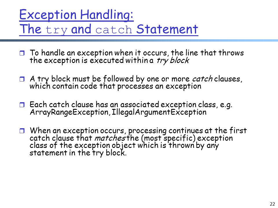Exception Handling: The try and catch Statement
