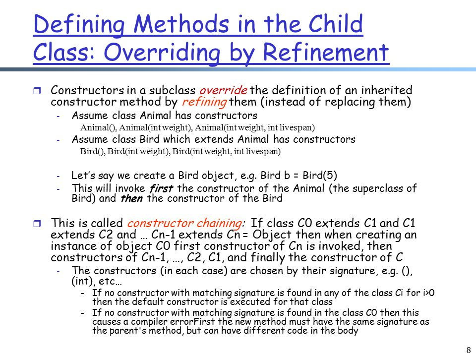 Defining Methods in the Child Class: Overriding by Refinement