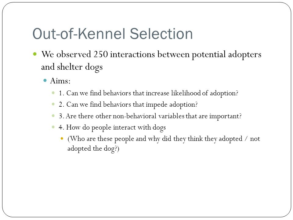Out-of-Kennel Selection
