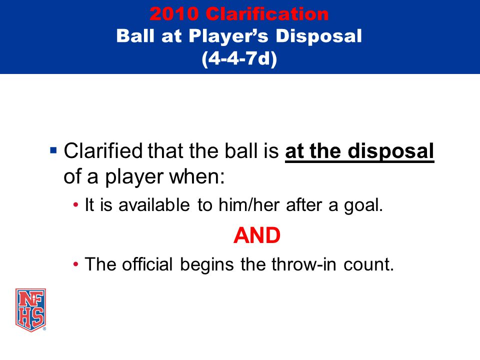 2010 Clarification Ball at Player's Disposal (4-4-7d)