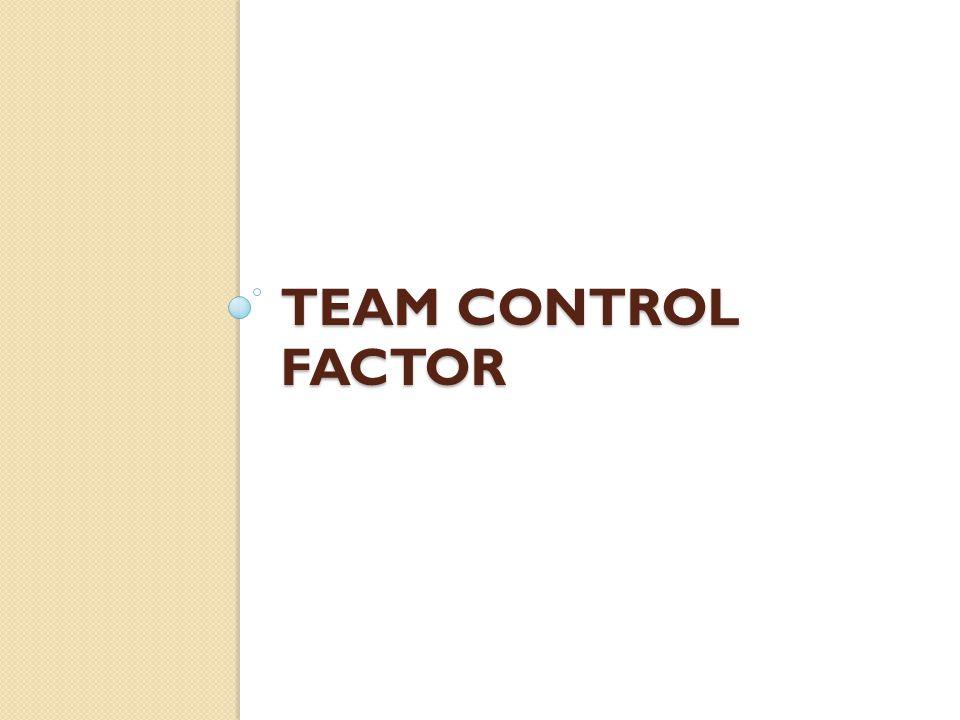 Team Control Factor