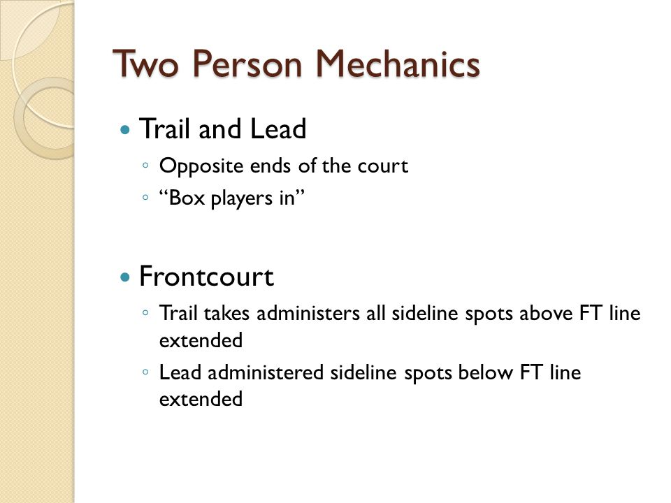 Two Person Mechanics Trail and Lead Frontcourt
