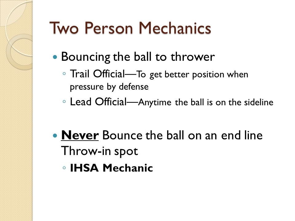 Two Person Mechanics Bouncing the ball to thrower