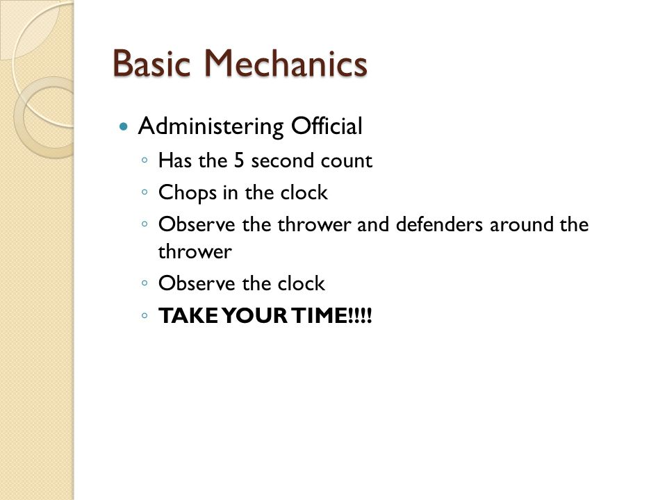 Basic Mechanics Administering Official Has the 5 second count