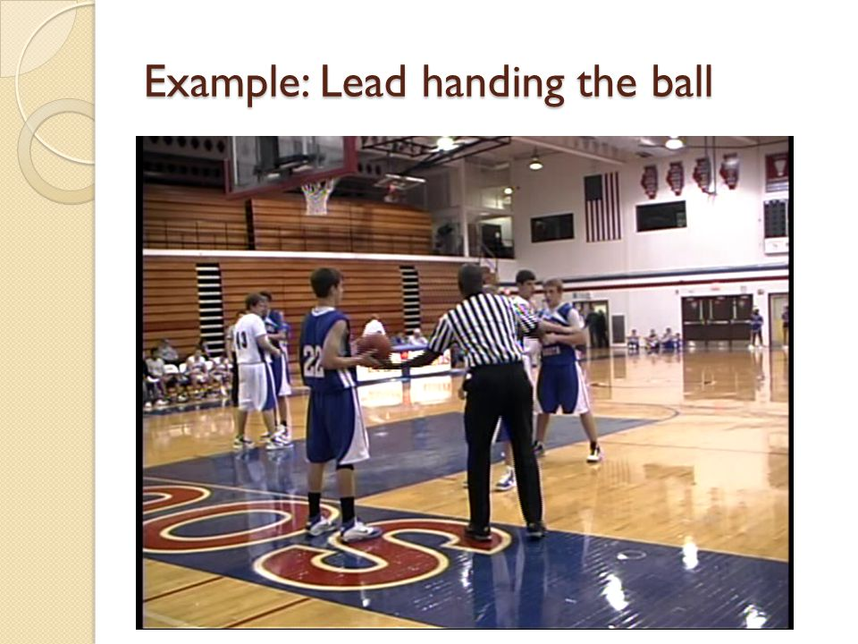Example: Lead handing the ball
