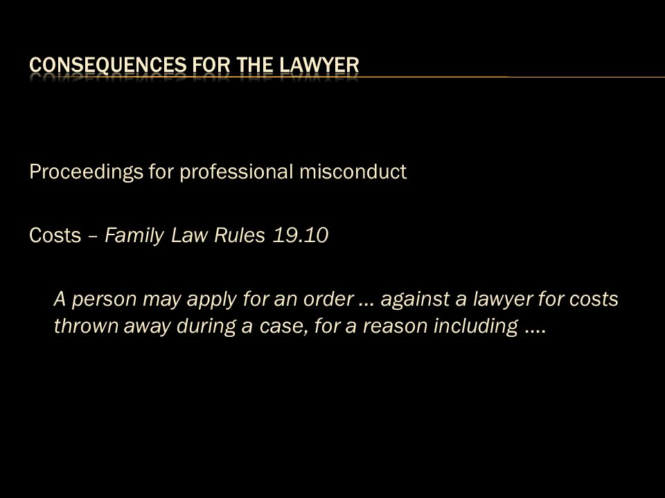 Consequences for the lawyer
