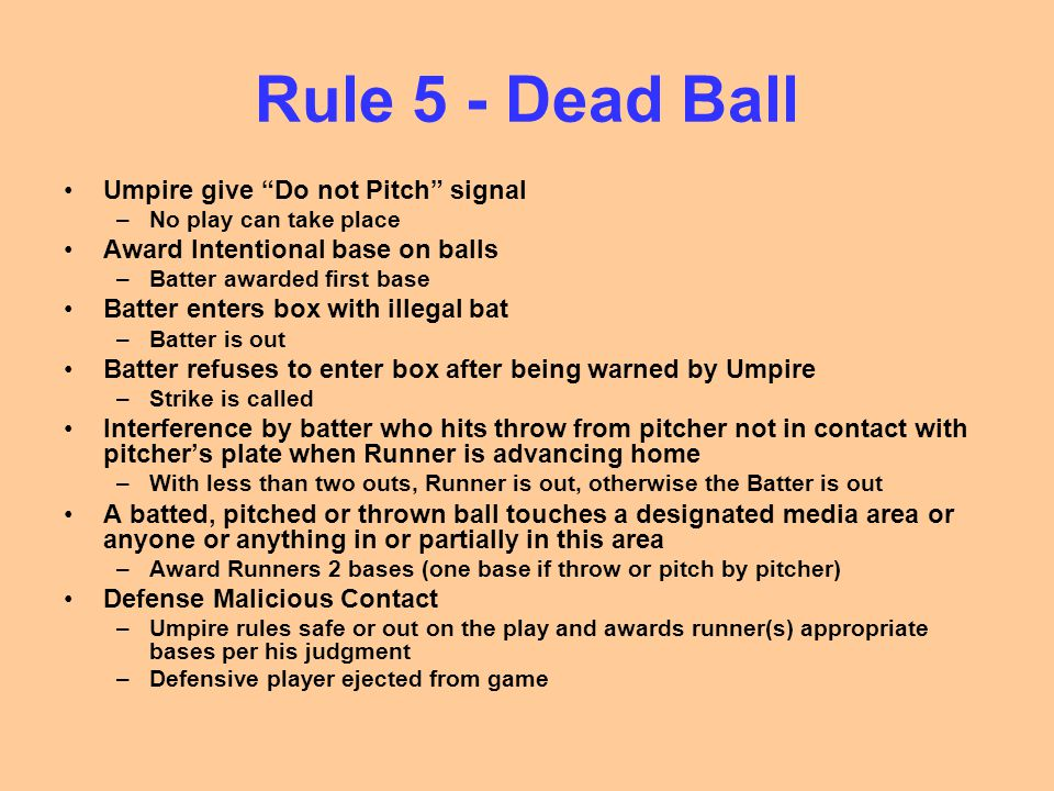 Rule 5 - Dead Ball Umpire give Do not Pitch signal